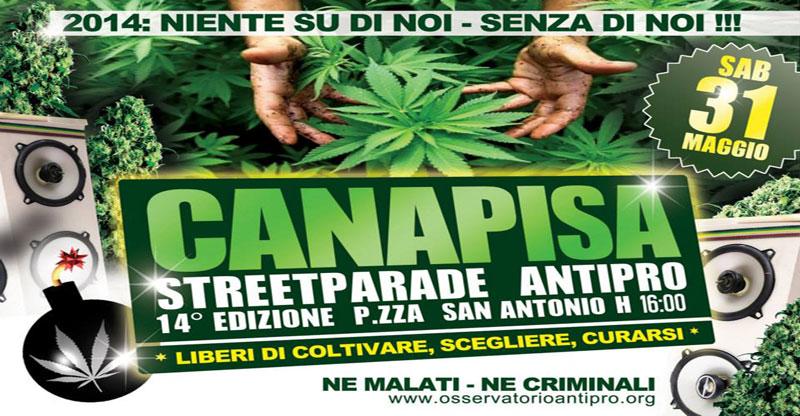 Canapisa 2014 - Streetparade Antipro - Sabato 31 Maggio